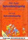 Gebr. - Die Auer Fibel / Der Auer Schreiblehrgang.  Vereinfachte Ausgangsschrift: Ausgabe N