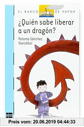 Gebr. - ¿Quién sabe liberar a un dragón? (Barco de Vapor Azul, Band 138)