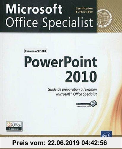 Gebr. - PowerPoint 2010 - Préparation à l'examen Microsoft® Office Specialist (77-883)