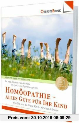 Gebr. - Homöopathie - alles Gute für Ihr Kind: Was Sie und die Natur für Ihr Kind tun können