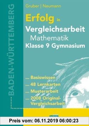 Gebr. - Erfolg in Vergleichsarbeit Mathematik Klasse 9 Gymnasium BaWü: Übungsbuch für die Vergleichsarbeit Klasse 9 mit 48 Lernkarten und der Original