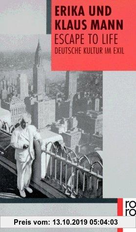 Gebr. - Escape to Life: Deutsche Literatur im Exil