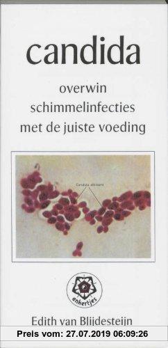 Gebr. - Candida / druk 1: overwin schimmelinfecties met de juiste voeding (Ankertjesserie, Band 173)