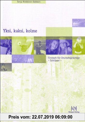 Gebr. - Yksi, kaksi, kolme.  Finnisch für Deutschsprachige. Schlüssel zum Lehrbuch