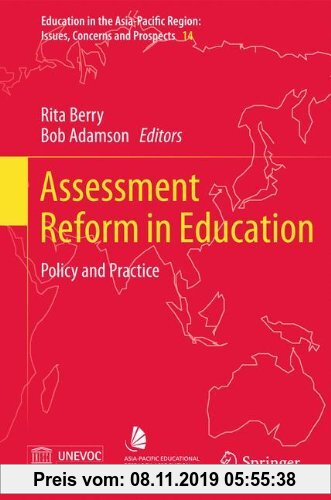 Gebr. - Assessment Reform in Education: Policy and Practice (Education in the Asia-Pacific Region: Issues, Concerns and Prospects)