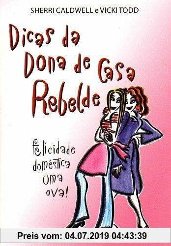 Gebr. - Dicas da Dona de Casa Rebelde (Em Portuguese do Brasil)