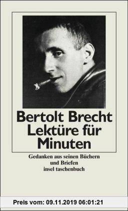 Gebr. - Lektüre für Minuten: Aus seinen Stücken, Gedichten, Schriften und autobiographischen Texten (insel taschenbuch)