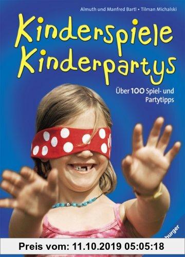 Gebr. - Kinderspiele - Kinderpartys: Über 100 Spiel- und Partytipps