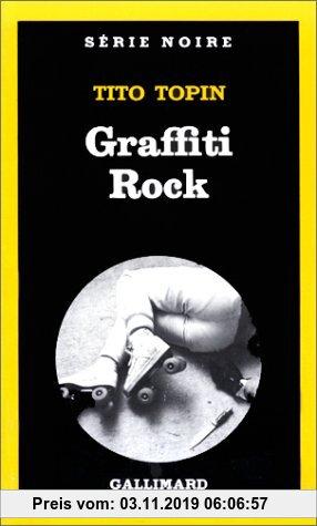 Gebr. - Graffiti rock (Serie Noire)