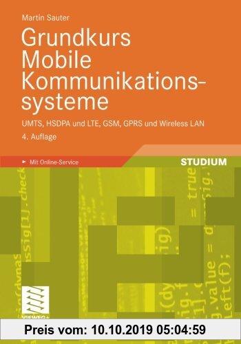 Gebr. - Grundkurs Mobile Kommunikationssysteme: UMTS, HSDPA und LTE, GSM, GPRS und Wireless LAN (German Edition)