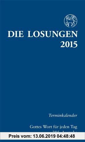 Gebr. - Die Losungen 2015 - Deutschland / Die Losungen 2015: Terminkalender