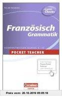 Gebr. - Französisch. Sekundarstufe I. Grammatik: Kompaktwissen Klasse 5-10