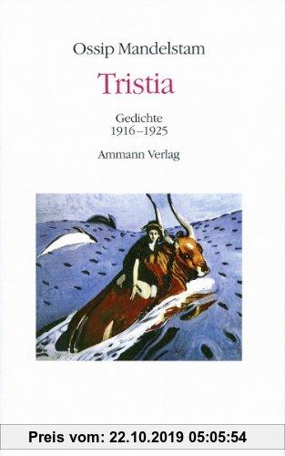 Gebr. - Tristia: Gedichte 1916-1925 (Ossip Mandelstam, Das Gesamtwerk)