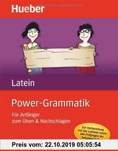 Gebr. - Power-Grammatik Latein: Für Anfänger zum Üben & Nachschlagen