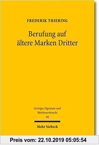 Gebr. - Berufung auf ältere Marken Dritter (Geistiges Eigentum und Wettbewerbsrecht)