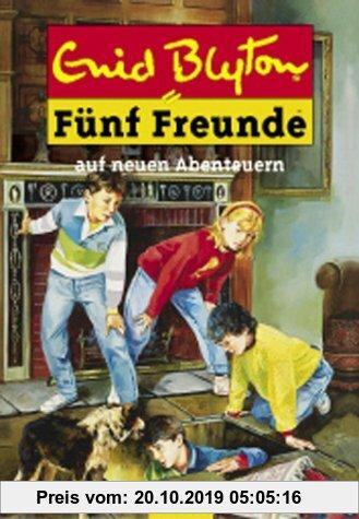 Gebr. - Fünf Freunde 02. Fünf Freunde auf neuen Abenteuern.