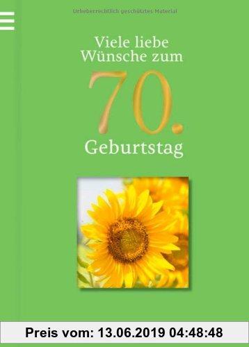 Gebr. - Viele liebe Wünsche zum 70. Geburtstag (Viele liebe Wünsche zum Geburtstag)