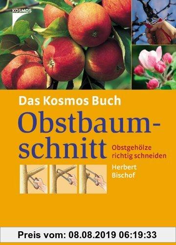 Gebr. - Das Kosmos Buch Obstbaumschnitt. Obstgehölze richtig schneiden
