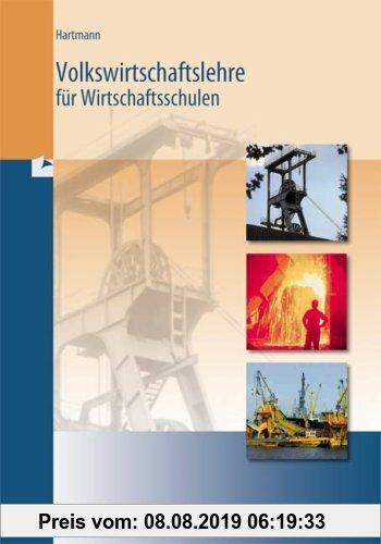 Gebr. - Volkswirtschaftslehre für Wirtschaftsschulen. Bayern: Für Wirtschaftsschulen in Bayern