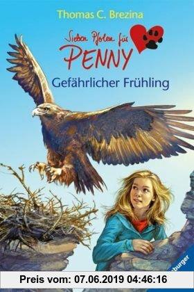 Gebr. - Sieben Pfoten für Penny 10: Gefährlicher Frühling