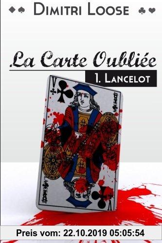 Gebr. - La Carte Oubliée: 1.Lancelot (La Carte Oubli?e)