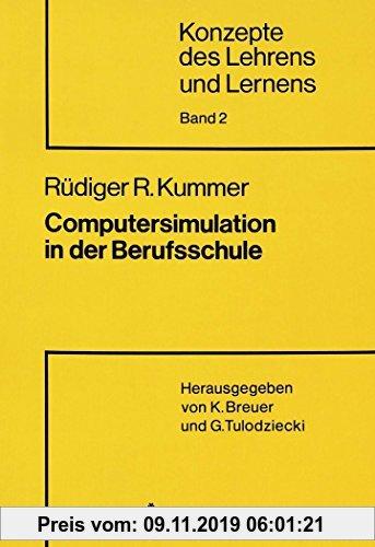 Gebr. - Computersimulation in der Berufsschule: Entwicklung und Evaluation eines Konzepts zur Förderung kognitiver Komplexität im Politik- und Wirtsch