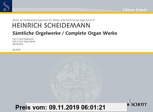 Gebr. - Sämtliche Orgelwerke: Freie Orgelwerke. Band 3. Orgel. (Meister der Norddeutschen Orgelschule)