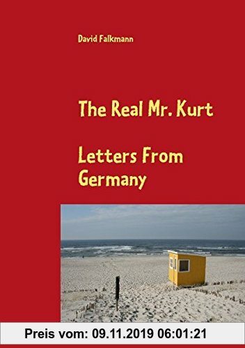 Gebr. - The Real Mr. Kurt: Letters From Germany