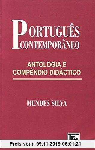 Gebr. - Português Contemporâneo. Antologia e Compêndio Didáctico: Ein Lese- und Lehrbuch zur Vertiefung der portugiesischen Sprachkenntnisse