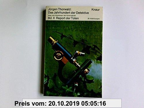 Gebr. - Das Jahrhundert der Detektive; Bd. 1. Das Zeichen des Kain. Bd. 2. Report der Toten. Bd. 3. Handbuch für Giftmörder.