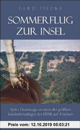Gebr. - Sommerflug zur Insel: Späte Hommage an eines der größten Kinderferienlager der DDR auf Usedom