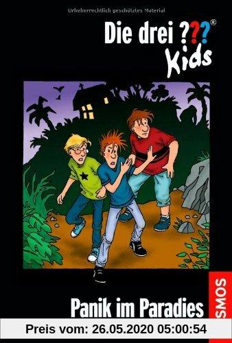Die drei ???-Kids 01. Panik im Paradies. (drei Fragezeichen)