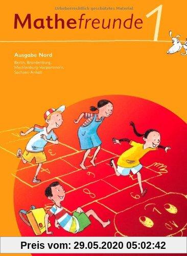 Mathefreunde 1. Schuljahr. Schülerbuch mit Kartonbeilagen. Ausgabe Nord - Berlin, Brandenburg, Mecklenburg-Vorpommern, S