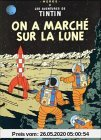 Les Aventures de Tintin 17: On a marche sur la lune (Französische Originalausgabe)