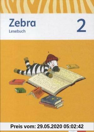 Zebra. Neubearbeitung. Lesebuch 2. Schuljahr