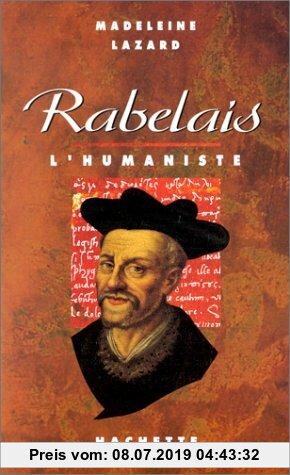 Gebr. - Rabelais l'humaniste (Biographies)