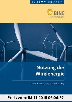 Gebr. - Nutzung der Windenergie: Stand: 2007.