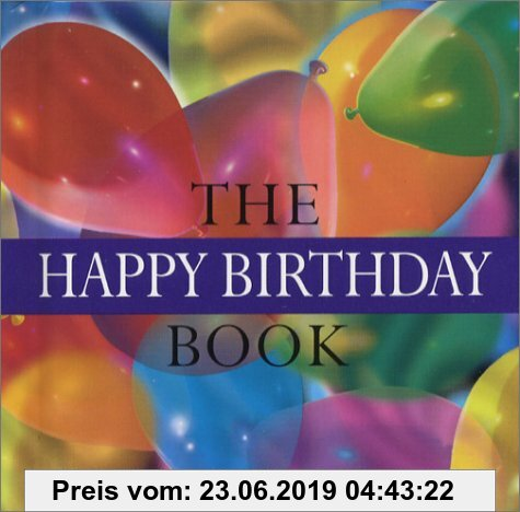 Gebr. - The Happy Birthday Book (Helen Exley Giftbook)