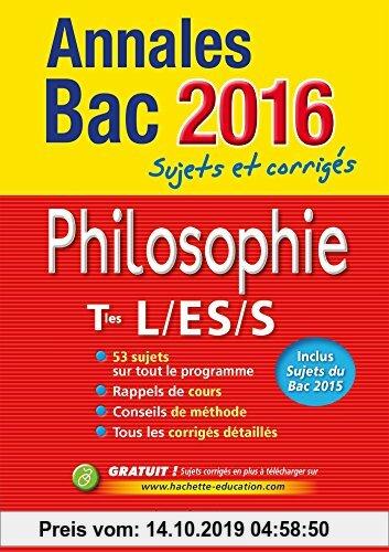 Gebr. - Philosophie Tles L/ES/S : Sujets et corrigés
