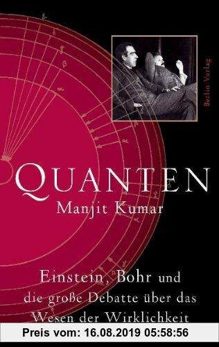 Gebr. - Quanten: Einstein, Bohr und die große Debatte über das Wesen der Wirklichkeit