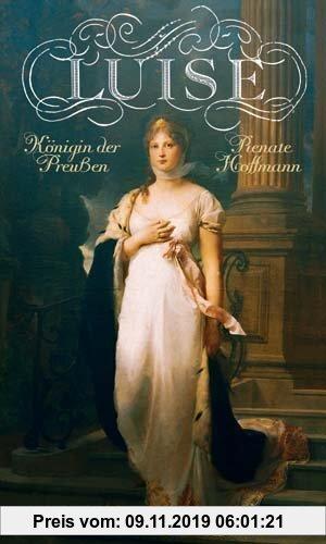 Gebr. - Luise: Königin der Preußen