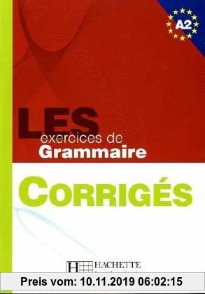 Gebr. - Les 500 Exercices de Grammaire A2 Answer Key: U?ebnice