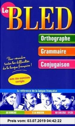 Gebr. - BLED ORTHOGRAPHE GRAMMAIRE CONJUGAISON