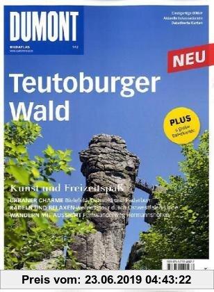 Gebr. - DuMont Bildatlas Teutoburger Wald: Kunst und Freizeitspaß. Einzigartige Bilder. Aktuelle Informationen. Detallierte Karten